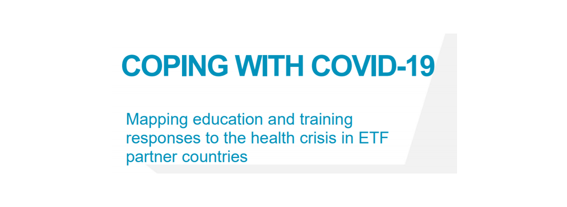 The ETF Report On Coping With COVID-19 In Education And Training In The EU Neighbourhood