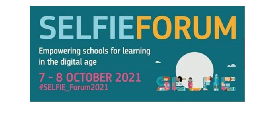The Second SELFIE Forum, 7 And 8 October, 2021